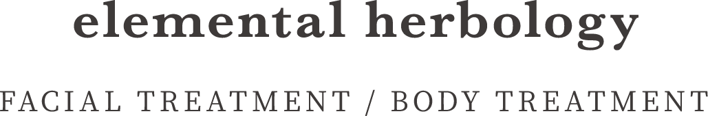 elemental herbology(FACIAL TREATMENT / BODY TREATMENT)
